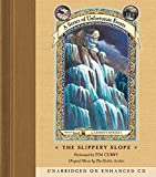 Series of Unfortunate Events #10: The Slippery Slope CD (A Series of Unfortunate Events)