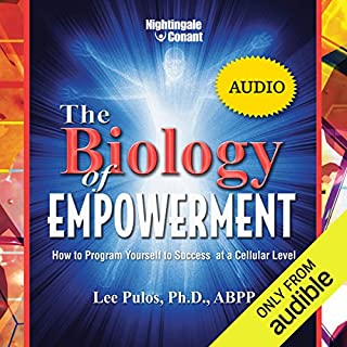 The Biology of Empowerment audiobook cover art