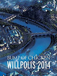BUMP OF CHICKEN WILLPOLIS 2014(初回限定盤) [Blu-ray]