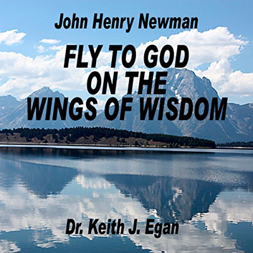 Fly to God on the Wings of Wisdom audiobook cover art