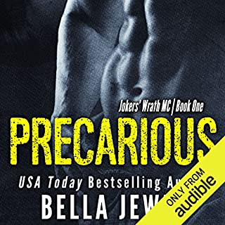 Precarious                   By:                                                                                                                                 Bella Jewel                               Narrated by:                                                                                                                                 Stella Bloom,                                                                                        Charles Lawrence                      Length: 6 hrs and 49 mins     620 ratings     Overall 4.4
