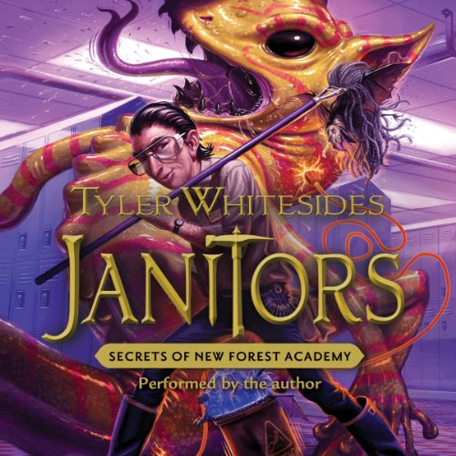 Janitors, Book 2: Secrets of New Forest Academy audiobook cover art