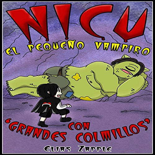 Nicu - el pequeño vampiro con 'grandes colmillos' [Nicu - The Littlest Vampire: In 'Big Fangs'] audiobook cover art