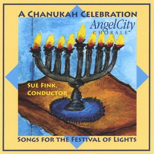 Chanukah Celebration - Songs For The Festival Of Lights