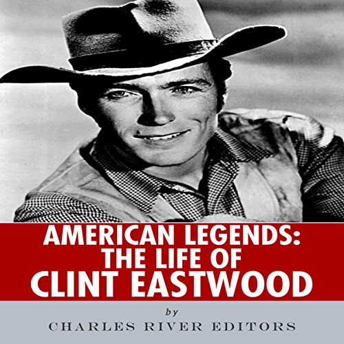 American Legends: The Life of Clint Eastwood cover art