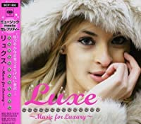 Luxe by Luxe (2007-12-26)