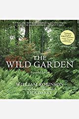 The Wild Garden: Expanded Edition Kindle Edition