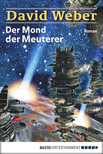Der Mond der Meuterer: Die Abenteuer des Colin Macintyre, Bd. 1. Roman (Die Abenteuer des Colin McIntyre)