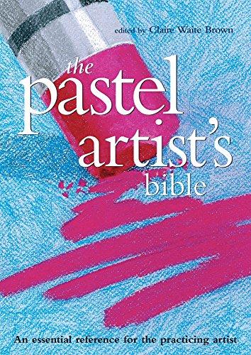 Pastel Artist#039s Bible Artist#039s Bibles