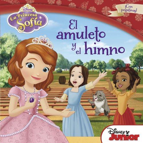 Princesa Sofía. El amuleto y el himno: Cuento con pegatinas (Disney. Princesa Sofía)