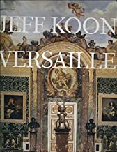 [(Jeff Koons : Versailles)] [By (author) Michel Houellebecq] published on (March, 2009)