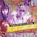 Te de Campana (Electro Dembow Remix) [Explicit]