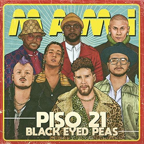 Piso 21 & Black Eyed Peas