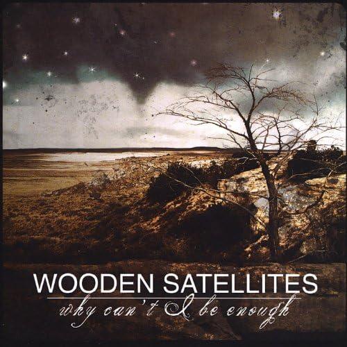 Wooden Satellites