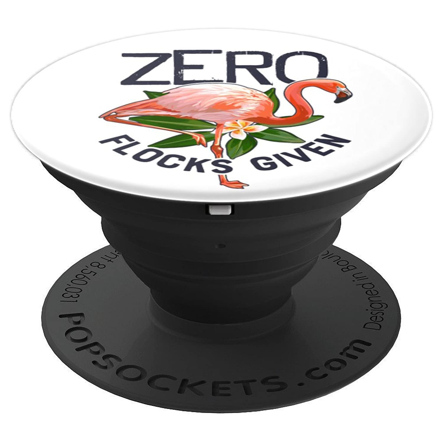 Zero Flocks Given Cute Pink Flamingo Flowers White Floral - PopSockets Grip and Stand for Phones and Tablets