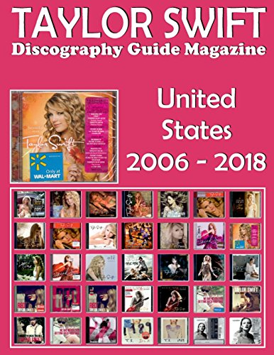 Compare Textbook Prices for TAYLOR SWIFT - Discography Guide Magazine - United States 2006-2018: Discography edited in United States by Big Machine Records 2006-2018. Full-color Illustrated Guide 1 Edition ISBN 9781986070065 by Irish, John C.