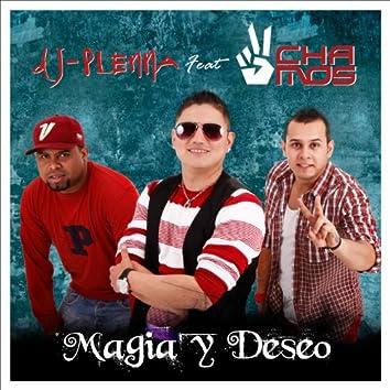 Magia y Deseo (Feat. Dos Chamos)