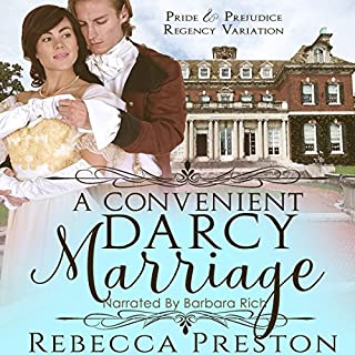A Convenient Darcy Marriage: A Pride & Prejudice Regency Variation                   By:                                                                                                                                 Rebecca Preston,                                                                                        A Lady                               Narrated by:                                                                                                                                 Barbara Rich                      Length: 5 hrs and 21 mins     1 rating     Overall 1.0