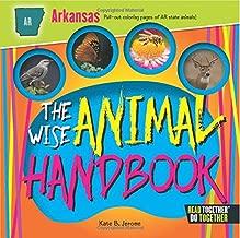 Wise Animal Handbook Arkansas, The (Arcadia Kids)