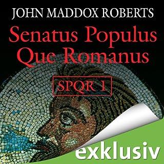 Senatus Populus Que Romanus (SPQR 1) Titelbild