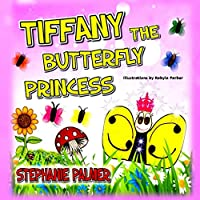 Tiffany The Butterfly Princess