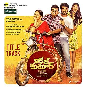 "College Kumar Title Track (From ""College Kumar (Telugu)"")"