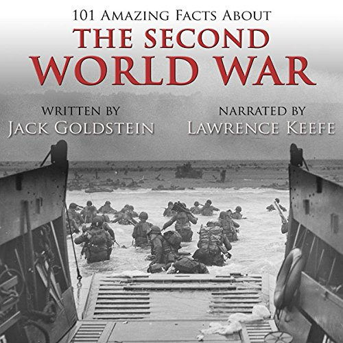 101 Amazing Facts About the Second World War audiobook cover art