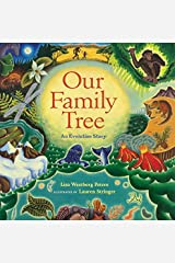 Our Family Tree: An Evolution Story Hardcover