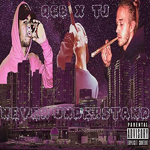 Never Understand (feat. QCB Entertainment) [Explicit]