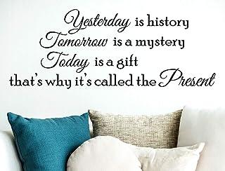 Adesivi Murali Frase Citazione inglese Wall Stickers Yesterday is history Tomorrow is a Mystery Aforismi Adesivo da muro D...