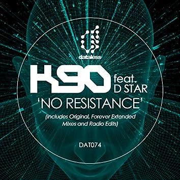 K90 - No Resistance