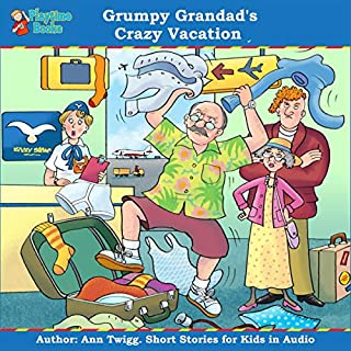 Grumpy Grandad's Crazy Vacation cover art