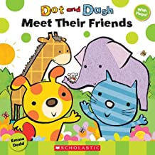 Dot and Dash: Meet Their Friends by Emma Dodd (May 01,2010)