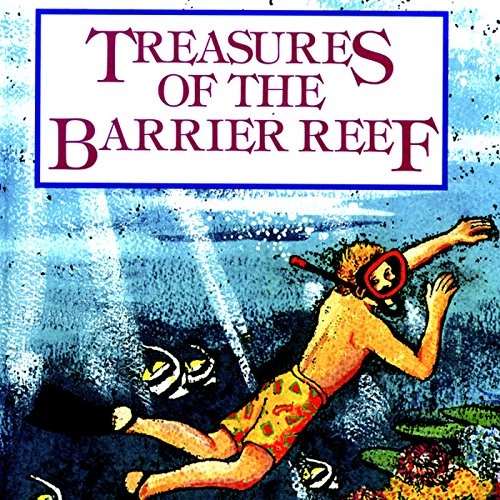 Treasures of the Barrier Reef                   By:                                                                                                                                 Geoffrey T. Williams                               Narrated by:                                                                                                                                 Geoffrey T. Williams                      Length: 39 mins     Not rated yet     Overall 0.0
