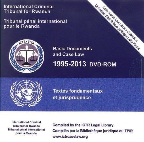Rwanda, I: Basic Documents and Case Law 1995-2013 (Bilingua
