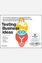 Testing Business Ideas: A Field Guide for Rapid Experimentation (Strategyzer) Kindle Edition