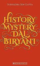 History, Mystery Dal and Biryani