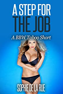 A Step for the Job: A BBW Taboo Short