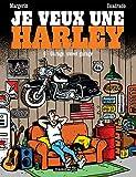 Je veux une Harley - Tome 6 - Garage, Sweet Garage