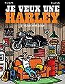 Je veux une Harley, tome 6 : Garage, Sweet Garage par Cuadrado