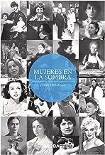 Mujeres En La Sombra