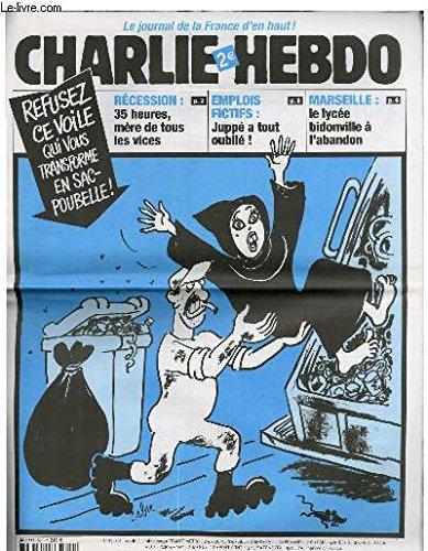 CHARLIE HEBDO N°591 - REFUSEZ CE VOILE QUI VOUS TRANSFORME EN SAC POUBELLE !