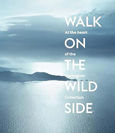 Walk on the Wild Side: At the Heart of the Carmignac Collection