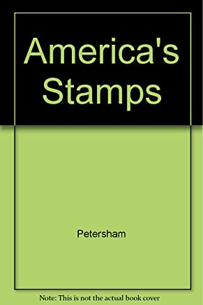 Americas Stamps [Library Binding] by Petersham