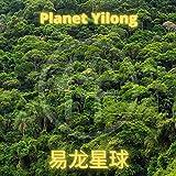 Planet Yilong