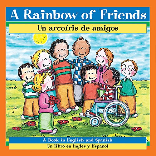 Rainbow Of Friends Bilingual