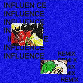 Influence (feat. Maxwellulous)