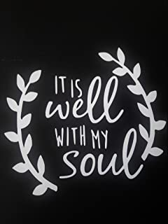 Chase Grace Studio It's All Well with My Soul Christian Bible Vinyl Decal Sticker|White|Cars Trucks Vans SUV Laptops Wall Art|5.5