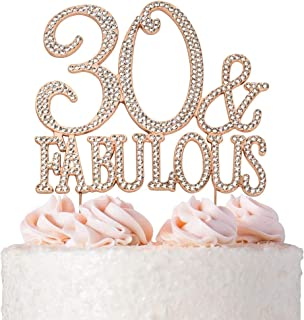 30 and Fabulous Rhinestone Cake Topper   Rose Gold Thirty Birthday Cake Topper   30th Birthday Party Decorations   Premium Sparkly Crystal Rhinestones   Quality Metal Alloy   Perfect Keepsake
