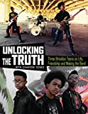 Unlocking the Truth: Three Brooklyn Teens on Life, Friendship and Making the Band (English Edition)